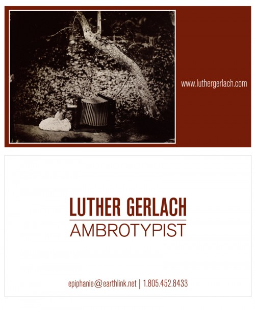 Business Card, Luther Gerlach, Photography, Wet Plate Collodian
